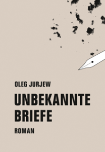 Oleg Jurjew Unbekannte Briefe__Cover