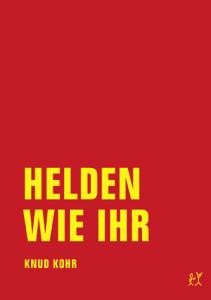 Knud Kohr, Helden wie ihr, Cover