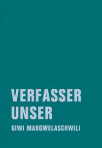 Margwelaschwili, Verfasser unser, Cover