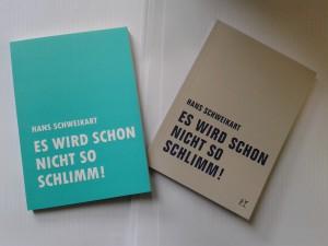 Cover_Schweikart_Es wird schon nicht so schlimm!