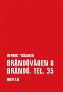 Cover_Tikkanen_Brändövägen