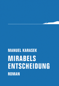 Cover_Karasek_Mirabels Entscheidung