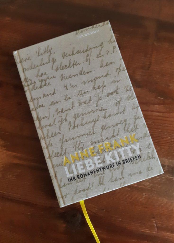 Anne Frank, Liebe Kitty. Ihr Romanentwurf in Briefen. Cover Belegexemplar Korrektorat