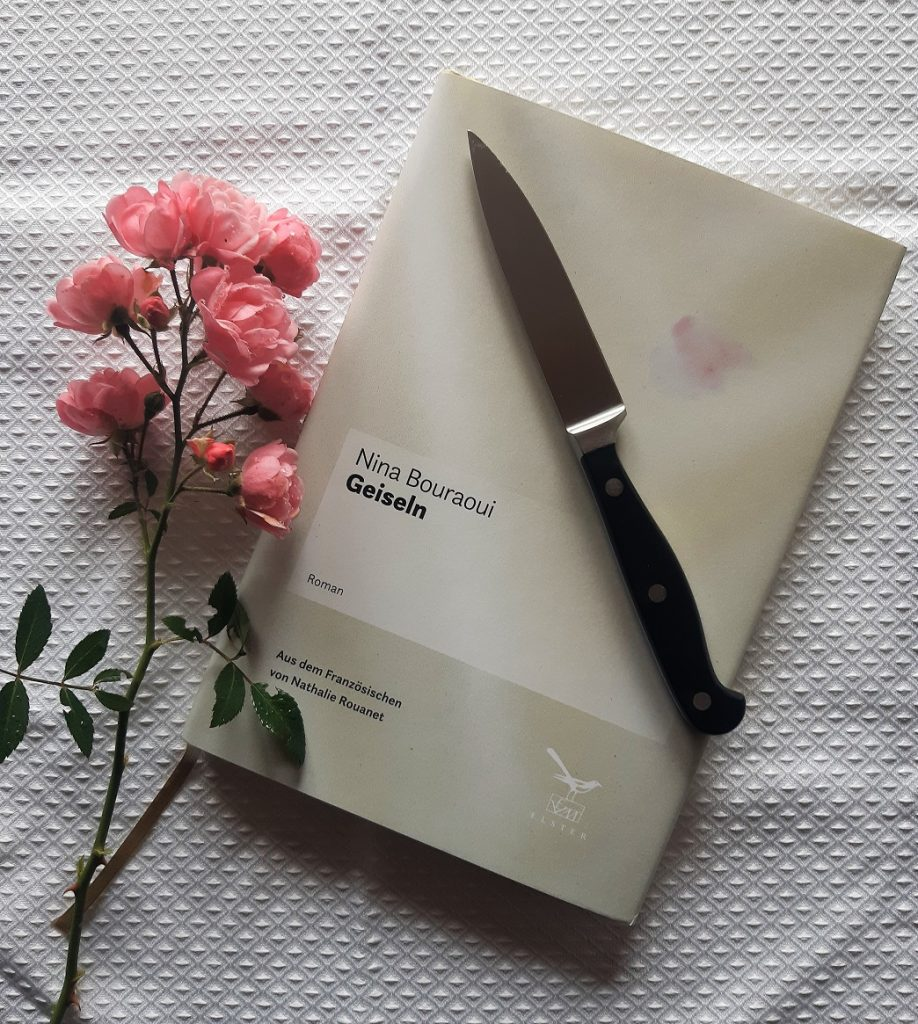 Nina Bouraoui, Geiseln, Korrektorat, Belegexemplar, Messer, Rose